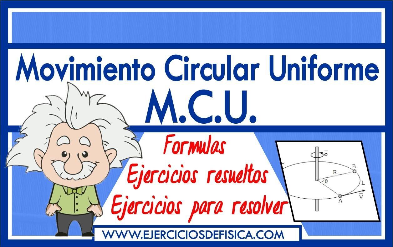 Problemas de Movimiento Circular Uniforme